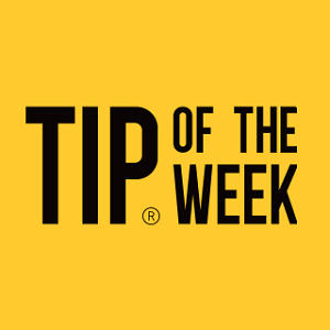 Tip of the Week